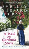 Book Cover A Wish on Gardenia Street: An Amish Brides of Pinecraft Novella