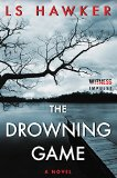 Book Cover The Drowning Game: A Novel