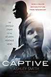 Book Cover Captive: The Untold Story of the Atlanta Hostage Hero