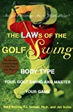 Book Cover The LAWs of the Golf Swing: Body-Type Your Golf Swing and Master Your Game