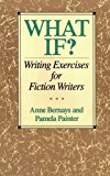 Book Cover What If? Writing Exercises for Fiction Writers