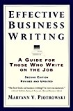 Book Cover Effective Business Writing: A Guide For Those Who Write on the Job (2nd Edition Revised and Updated)