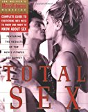 Book Cover Total Sex: Men's Fitness Magazine's Complete Guide to Everything Men Need to Know and Want to Know About Sex