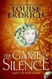 Book Cover The Game of Silence (Birchbark House)