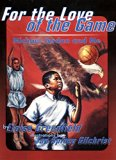 Book Cover For the Love of the Game: Michael Jordan and Me (Trophy Picture Books (Paperback))