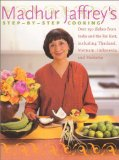 Book Cover Madhur Jaffrey's Step-by-Step Cooking: Over 150 Dishes from India and the Far East, Including Thailand, Vietnam, Indonesia, and Malaysia