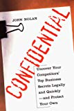 Book Cover Confidential: Uncover Your Competitors' Top Business Secrets Legally and Quickly--and Protect Your Own