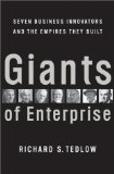Book Cover Giants of Enterprise: Seven Business Innovators and the Empires They Built