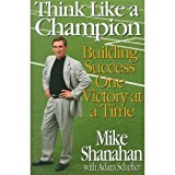 Book Cover Think Like A Champion: Building Success One Victory at a Time