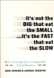 Book Cover It's Not the Big that Eat the Small...It's the Fast that Eat the Slow