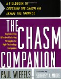 Book Cover The Chasm Companion: Implementing Effective Marketing Strategies for High-Technology Companies