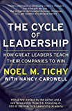 Book Cover The Cycle of Leadership: How Great Leaders Teach Their Companies to Win