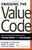 Book Cover Cracking the Value Code: How Successful Businesses are Creating Wealth in the New Economy