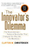 Book Cover The Innovator's Dilemma: The Revolutionary National Bestseller That Changed The Way We Do Business
