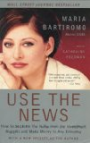 Book Cover Use the News: How To Separate the Noise from the Investment Nuggets and Make Money in Any Economy