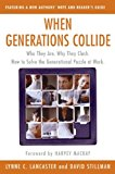 Book Cover When Generations Collide: Who They Are. Why They Clash. How to Solve the Generational Puzzle at Work