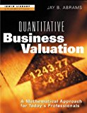 Book Cover Quantitative Business Valuation: A Mathematical Approach for Today's Professionals