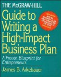 Book Cover The McGraw-Hill Guide to Writing a High-Impact Business Plan: A Proven Blueprint for First-Time Entrepreneurs