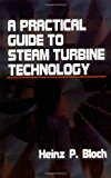 Book Cover A Practical Guide to Steam Turbine Technology