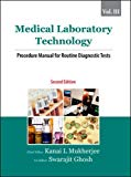 Book Cover Medical Laboratory Technology: Volume III: Procedure Manual for Routine Diagnostic Tests