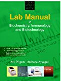 Book Cover Lab Manual in Biochemistry, Immunology and Biotechnology