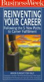 Book Cover Reinventing Your Career: Following the 5 New Paths to Career Fulfillment