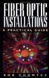 Book Cover Fiber Optic Installations: A Practical Guide