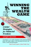 Book Cover Winning the Wealth Game: Cricket Strategies for Financial Freedom