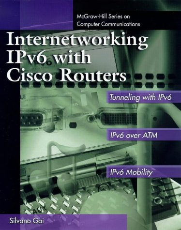 Book Cover Internetworking IPv6 with Cisco Routers (McGraw-Hill Computer Communications Series)