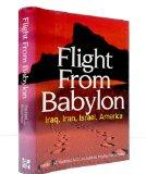 Book Cover Flight from Babylon: Iraq, Iran, Israel, America