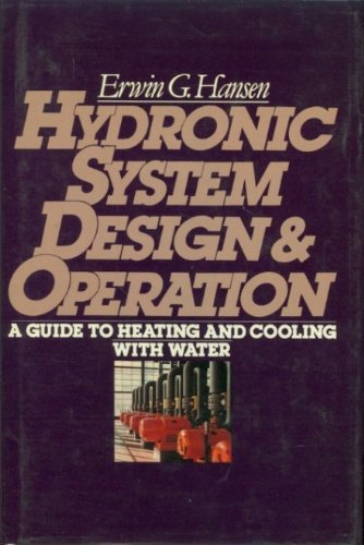 Book Cover Hydronic System Design and Operation: A Guide to Heating and Cooling With Water