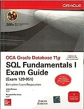 Book Cover OCA Oracle Database 11g: SQL Fundamentals I Exam Guide (Exam 1Z0-051) [With CDROM] [OCA ORACLE DATABAS 11G-W/CDROM] [Paperback]