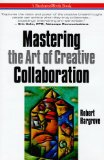Book Cover Mastering the Art of Creative Collaboration (Businessweek Books)
