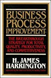 Book Cover Business Process Improvement: The Breakthrough Strategy for Total Quality, Productivity, and Competitiveness