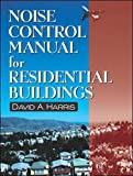 Book Cover Noise Control Manual for Residential Buildings (Builder's Guide)