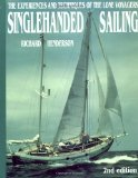 Book Cover Singlehanded Sailing: The Experiences and Techniques of the Lone Voyagers