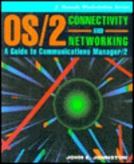 Book Cover Os/2 Connectivity and Networking: A Guide to Communications Manager/2 (J. Ranade Workstation)