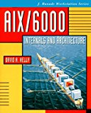 Book Cover Aix/6000Internals and Architecture (J. Ranade Workstation Series)