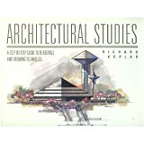 Book Cover Architectural Studies: A Step-By-Step Guide to Rendering and Drawing Techniques
