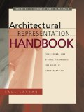 Book Cover Architectural Representation Handbook: Traditional and Digital Techniques for Graphic Communication