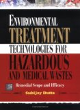 Book Cover Environmental Treatment Technologies for Hazardous and Medical Wastes: Remedial Scope and Efficacy