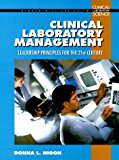 Book Cover Clinical Laboratory Management Handbook  : Leadership Principles for the 21st Century