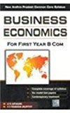 Book Cover Business Economics For First Year B Com New Andhra Pradesh Common Core Syllabus