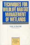 Book Cover Techniques for Wildlife Habitat Management of Wetlands (Mcgraw-Hill Biological Resource Management Series)