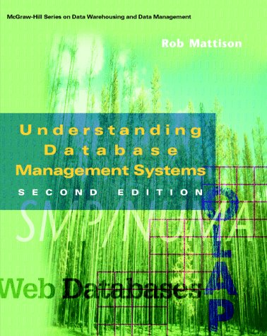 Book Cover Understanding Database Management Systems (Mcgraw-Hill Series on Data Warehousing and Data Management)
