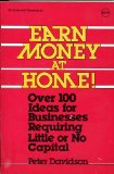 Book Cover Earn Money at Home: Over 100 Ideas for Businesses Requiring Little or No Capital (Schaum's Outline Series)