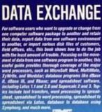 Book Cover Data Exchange in the Pc/MS DOS: Word Processing, Spreadsheets, and Databases (Computing That Works)