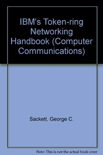 Book Cover IBM's Token-Ring Networking Handbook (J Ranade Series on Computer Communications)