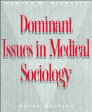 Book Cover Dominant Issues in Medical Sociology