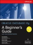 Book Cover Oracle Database 10G: A Beginner'S Guide